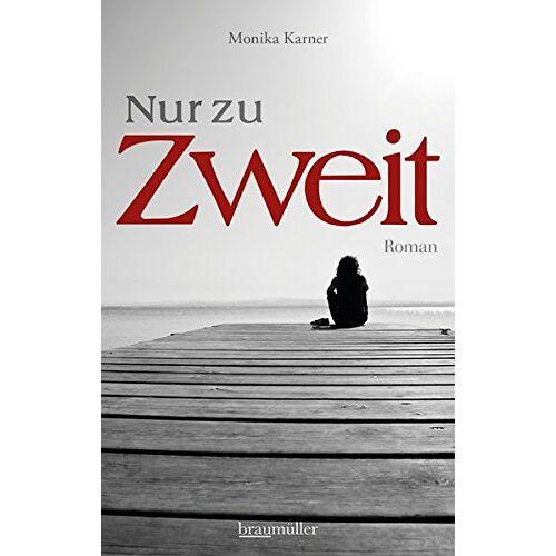 Monika Karner - Nur zu zweit - Preis vom 04.10.2020 04:46:22 h