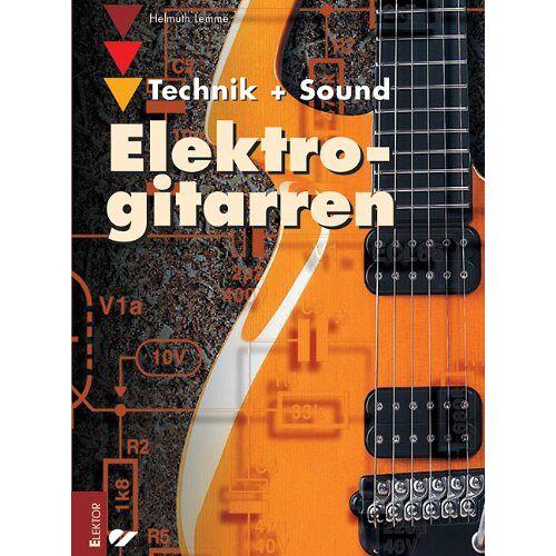 Helmut Lemme - Elektrogitarren: Technik und Sound - Preis vom 18.04.2021 04:52:10 h