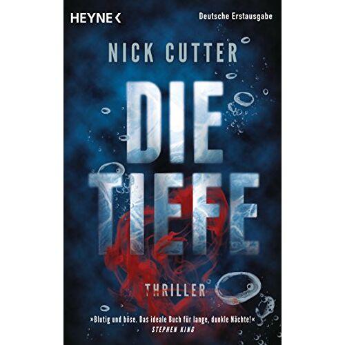 Nick Cutter - Die Tiefe: Thriller - Preis vom 05.09.2020 04:49:05 h