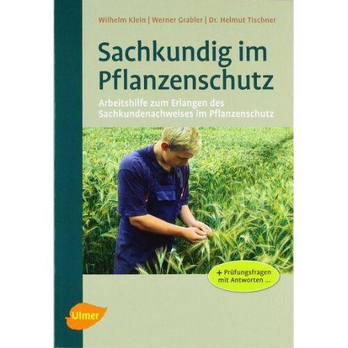 Wilhelm Klein - Sachkundig im Pflanzenschutz - Preis vom 05.09.2020 04:49:05 h