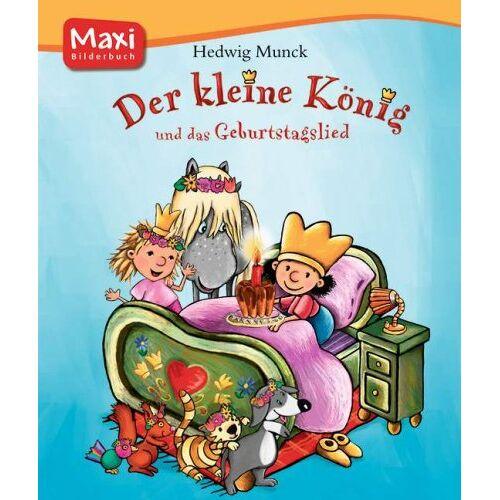 Hedwig Munck - Der Kleine König 02 und das Geburtstagslied - Preis vom 21.10.2020 04:49:09 h