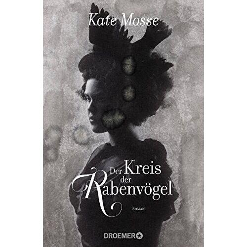 Kate Mosse - Der Kreis der Rabenvögel: Roman - Preis vom 20.10.2020 04:55:35 h