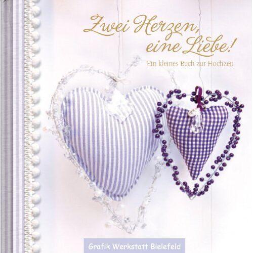 - Zwei Herzen, eine Liebe!: Ein kleines Buch zur Hochzeit - Preis vom 21.02.2020 06:03:45 h