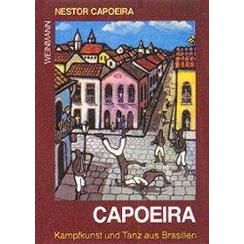 Nestor Capoeira - Capoeira: Kampfkunst und Tanz aus Brasilien - Preis vom 20.10.2020 04:55:35 h