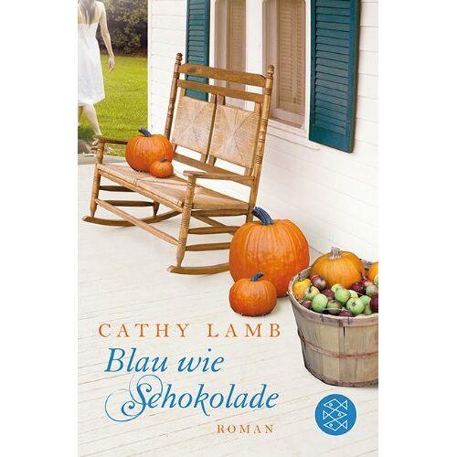 Cathy Lamb - Blau wie Schokolade: Roman - Preis vom 24.05.2020 05:02:09 h