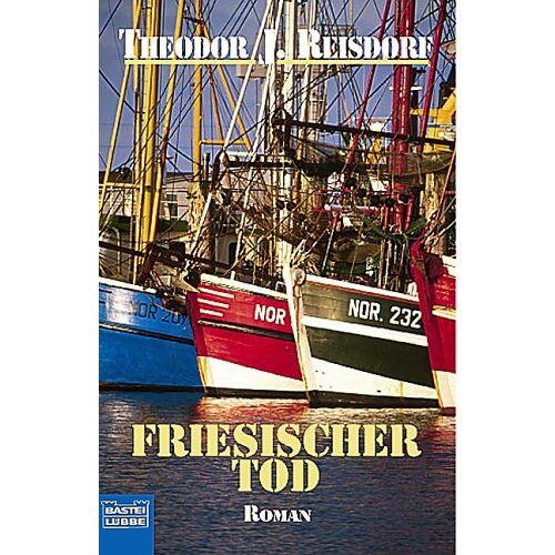 Reisdorf, Theodor J. - Friesischer Tod. - Preis vom 26.02.2021 06:01:53 h