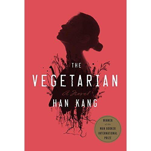 Han Kang - The Vegetarian: A Novel - Preis vom 09.05.2021 04:52:39 h