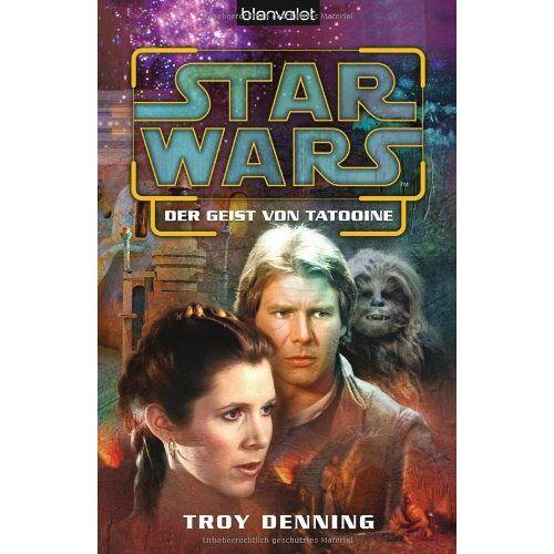 Troy Denning - Star Wars(TM) Der Geist von Tatooine - Preis vom 20.10.2020 04:55:35 h
