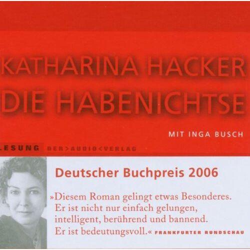 Katharina Hacker - Die Habenichtse - Preis vom 01.03.2021 06:00:22 h
