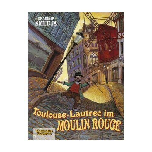 Gradimir Smudja - Toulouse-Lautrec im Moulin-Rouge, Band 1: Toulouse-Lautrec im Moulin Rouge - Preis vom 20.10.2020 04:55:35 h