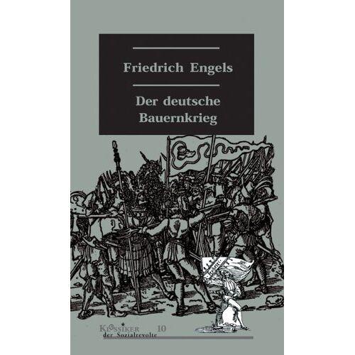 Friedrich Engels - Der deutsche Bauernkrieg - Preis vom 15.04.2021 04:51:42 h