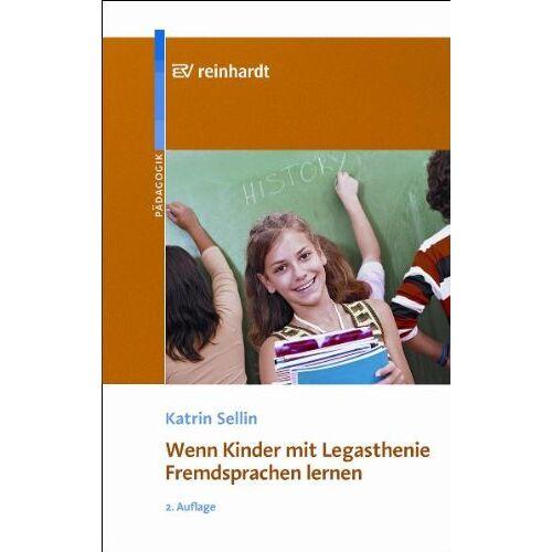 Kartrin Sellin - Wenn Kinder mit Legasthenie Fremdsprachen lernen - Preis vom 11.05.2021 04:49:30 h