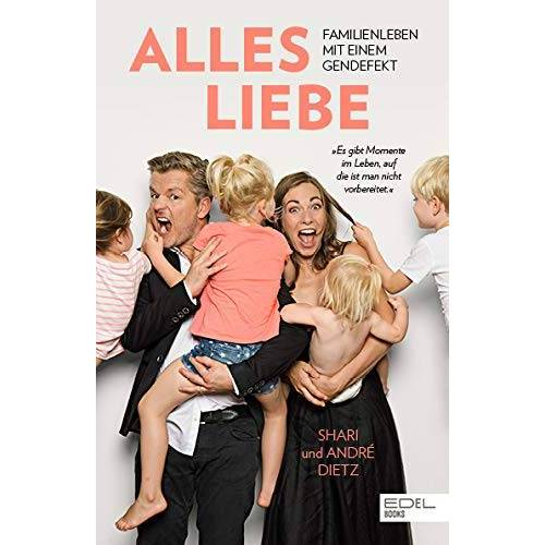Dietz Alles Liebe: Familienleben mit einem Gendefekt - Preis vom 02.10.2019 05:08:32 h