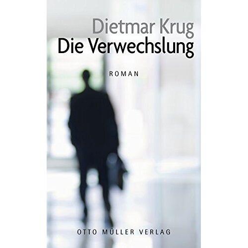 Dietmar Krug - Die Verwechslung - Preis vom 18.04.2021 04:52:10 h