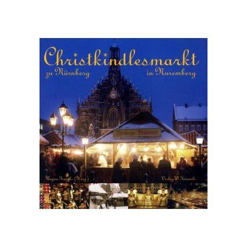 Regine Franzke - Christkindlesmarkt zu Nürnberg: History of J.W.Spear and Sons - Preis vom 21.10.2020 04:49:09 h