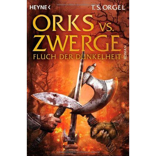T.S. Orgel - Orks vs. Zwerge - Fluch der Dunkelheit: Roman: Orks vs. Zwerge 2 - Preis vom 03.04.2020 04:57:06 h