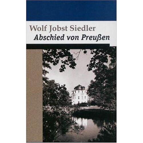 Siedler, Wolf J. - Abschied von Preußen - Preis vom 05.09.2020 04:49:05 h