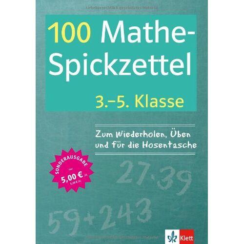 - 100 Mathe-Spickzettel 3.-5. Klasse: Mathematik, Üben, Wissen - Preis vom 18.04.2021 04:52:10 h