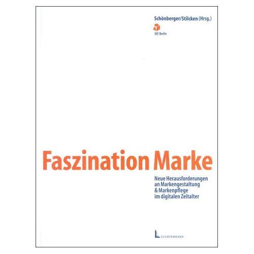 Angela Schönberger - Faszination Marke - Preis vom 02.12.2020 06:00:01 h