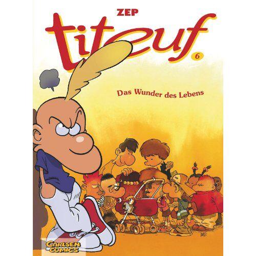Zep - Titeuf, Bd.6, Das Wunder des Lebens - Preis vom 14.04.2021 04:53:30 h
