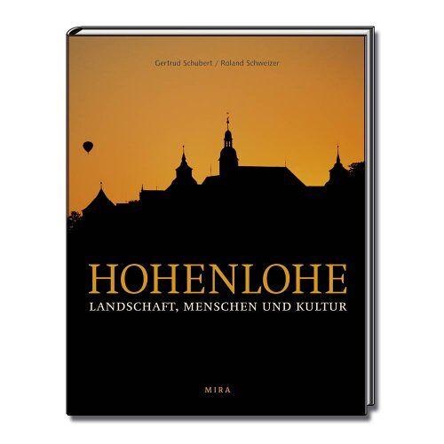 Gertrud Schubert - Hohenlohe - Landschaft, Menschen und Kultur - Preis vom 31.03.2020 04:56:10 h