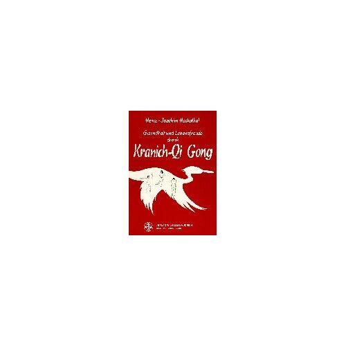 Heinz-Joachim Hackethal - Gesundheit und Lebensfreude durch Kranich-Qi Gong - Preis vom 03.12.2020 05:57:36 h
