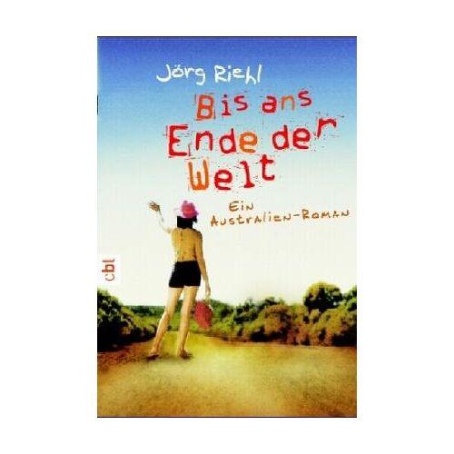 Jörg Riehl - Bis ans Ende der Welt - Preis vom 04.09.2020 04:54:27 h