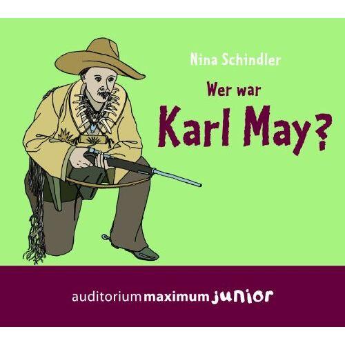 Nina Schindler - Wer war Karl May? - Preis vom 27.02.2021 06:04:24 h