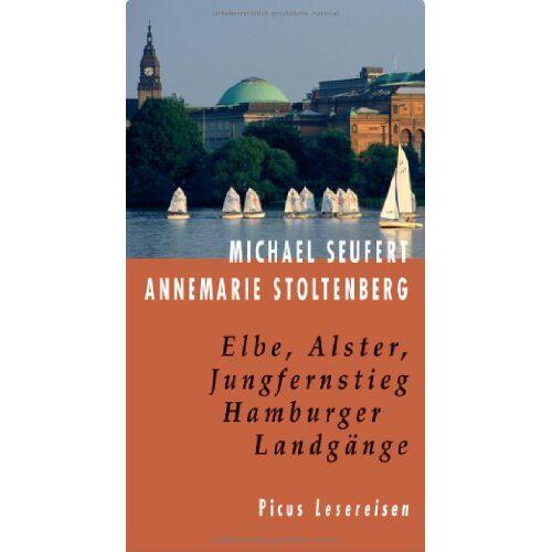 Annemarie Stoltenberg - Elbe, Alster, Jungfernstieg: Hamburger Landgänge - Preis vom 14.05.2021 04:51:20 h