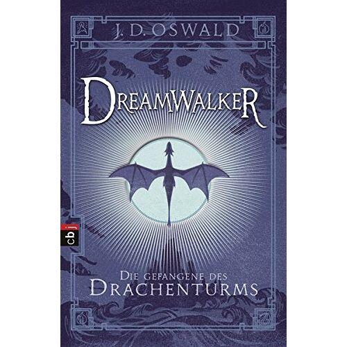 James Oswald - Dreamwalker - Die Gefangene des Drachenturms (Die Dreamwalker-Reihe, Band 3) - Preis vom 27.02.2021 06:04:24 h