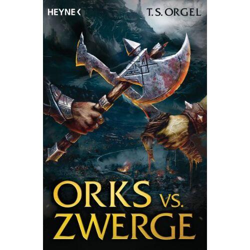 T.S. Orgel - Orks vs. Zwerge: Orks vs. Zwerge 1 - Preis vom 03.12.2020 05:57:36 h