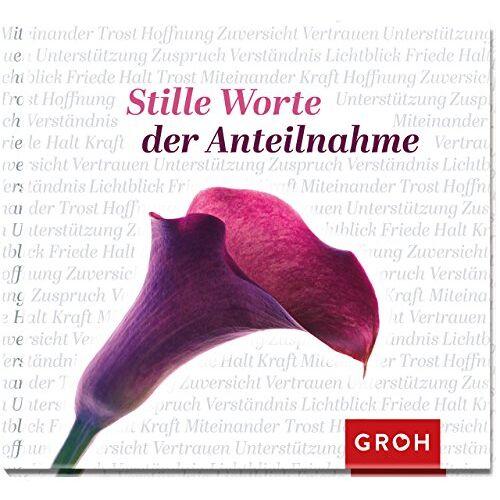 GROH Verlag - Stille Worte der Anteilnahme - Preis vom 05.09.2020 04:49:05 h