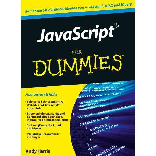 Andy Harris - JavaScript für Dummies - Preis vom 07.05.2021 04:52:30 h