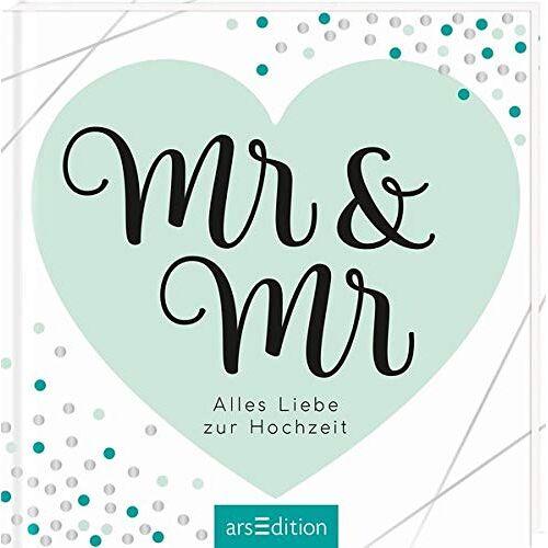 - Mr & Mr - Geschenkidee für gleichgeschlechtliche Paare / zur Ehe für alle: Alles Liebe zur Hochzeit - Preis vom 01.12.2019 05:56:03 h