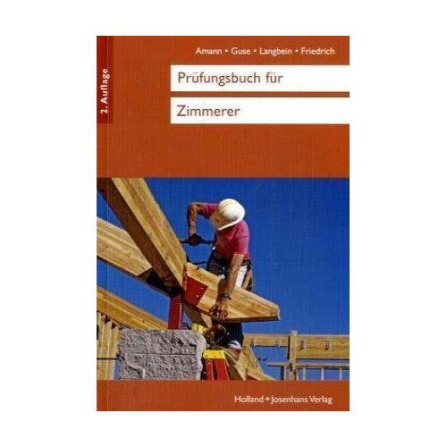 Martin Amann - Prüfungsbuch für Zimmerer - Preis vom 06.08.2020 04:52:29 h