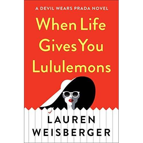 Lauren Weisberger - When Life Gives You Lululemons - Preis vom 13.11.2019 05:57:01 h
