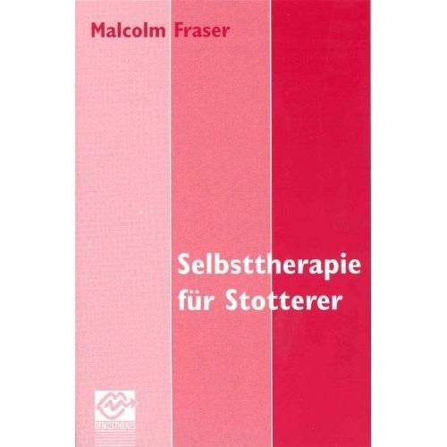 Malcolm Fraser - Selbsttherapie für Stotterer - Preis vom 10.05.2021 04:48:42 h