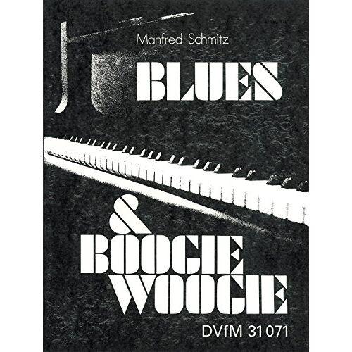 Manfred Schmitz - Blues & Boogie-Woogie Piano für Klavier (DV 31071) - Preis vom 18.01.2021 06:04:29 h