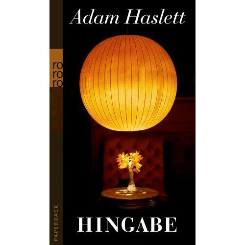 Adam Haslett - Hingabe - Preis vom 21.10.2020 04:49:09 h