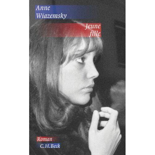 Anne Wiazemsky - Jeune fille: Roman - Preis vom 27.02.2021 06:04:24 h