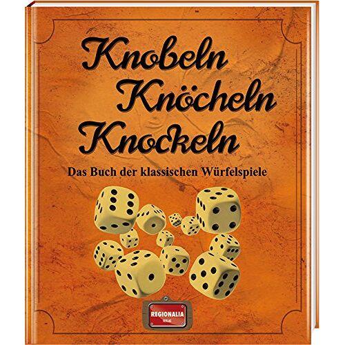 - Knobeln Knöcheln Knockeln: Das Buch der klassischen Würfelspiele - Preis vom 03.05.2021 04:57:00 h