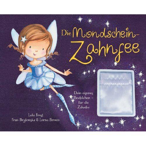 Lulu Frost - Die Mondschein-Zahnfee: mit Beutelchen für die Zahnfee - Preis vom 08.05.2021 04:52:27 h