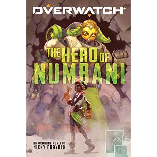 Nicky Drayden - The Hero of Numbani (Overwatch, Band 1) - Preis vom 03.05.2021 04:57:00 h