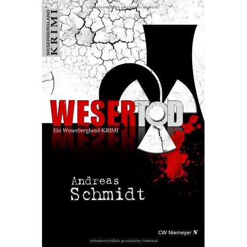 Andreas Schmidt - WeserTod: Ein Weserbergland-Krimi - Preis vom 21.04.2021 04:48:01 h