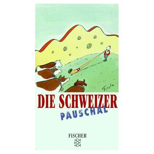 Paul Bilton - Die Schweizer pauschal. - Preis vom 10.05.2021 04:48:42 h