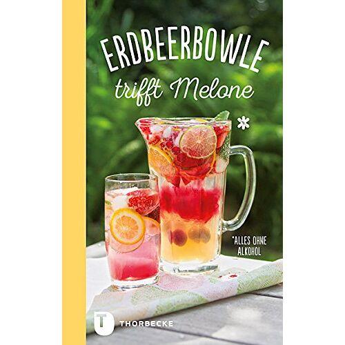 Kein Autor oder Urheber - Erdbeerbowle trifft Melone - Preis vom 18.10.2020 04:52:00 h