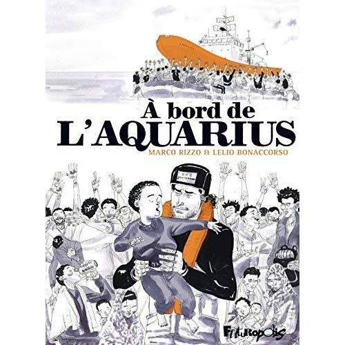 - A bord de l'Aquarius - Preis vom 09.08.2020 04:47:12 h