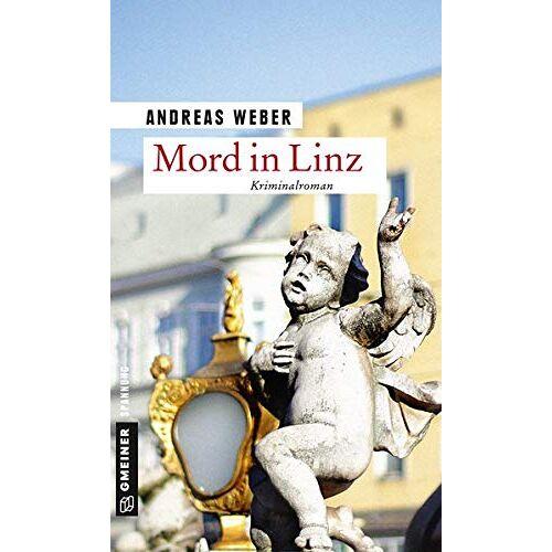 Weber Mord in Linz: Kriminalroman (Kriminalromane im GMEINER-Verlag) - Preis vom 02.10.2019 05:08:32 h