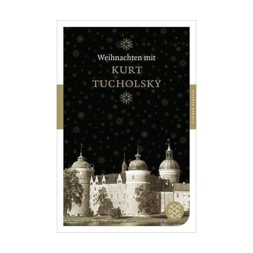 Kurt Tucholsky - Weihnachten mit Kurt Tucholsky - Preis vom 27.02.2021 06:04:24 h