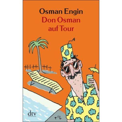 Osman Engin - Don Osman auf Tour: Urlaubsgeschichten - Preis vom 06.05.2021 04:54:26 h